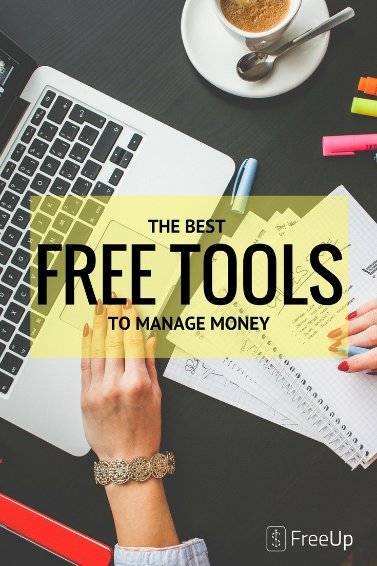 Best Free Tools To Manage Your Money