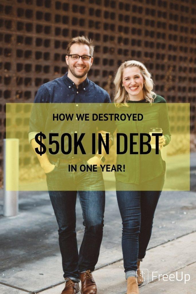 HOW WE DESTROYED 50K IN DEBT