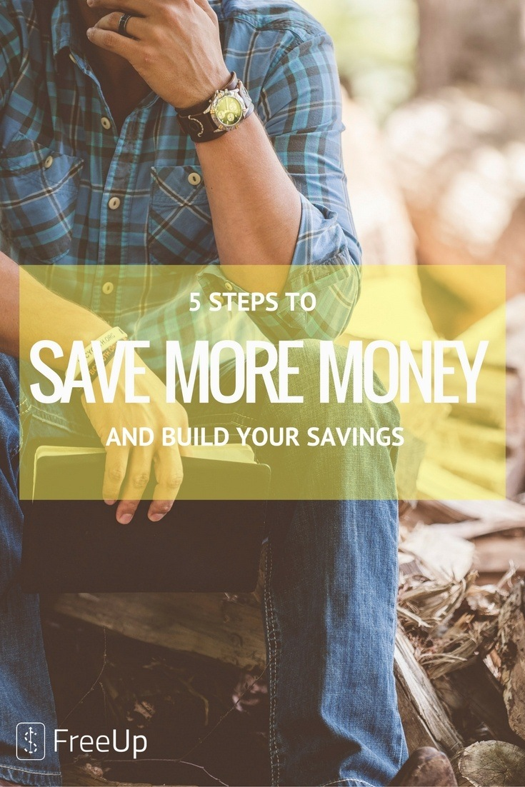5 STEPS TO SAVE MORE MONEY